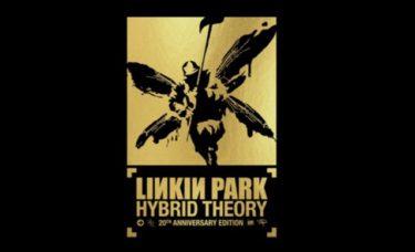 LINKIN PARK / リンキン・パーク『HYBRID THEORY 20TH ANNIVERSARY EDITION / ハイブリッド・セオリー 20周年記念盤』発売&YouTube公開 習慣