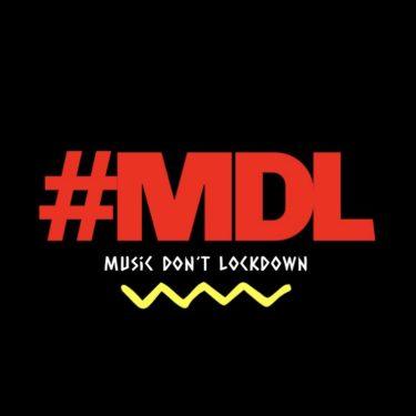 生配信フェス!『#MDL「MUSIC DON'T LOCKDOWN」』習慣